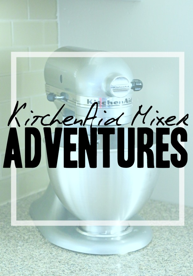 Happiness is creating: Kitchenaid Adventures